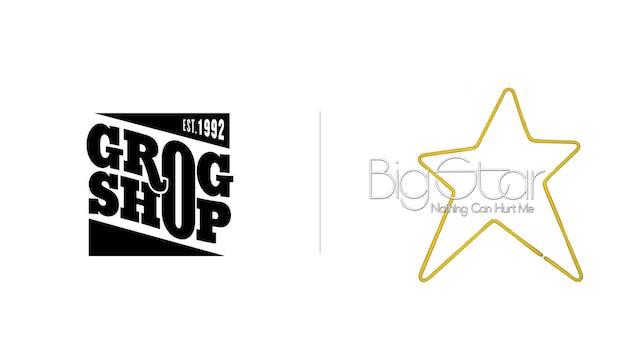 Big Star - Grog Shop