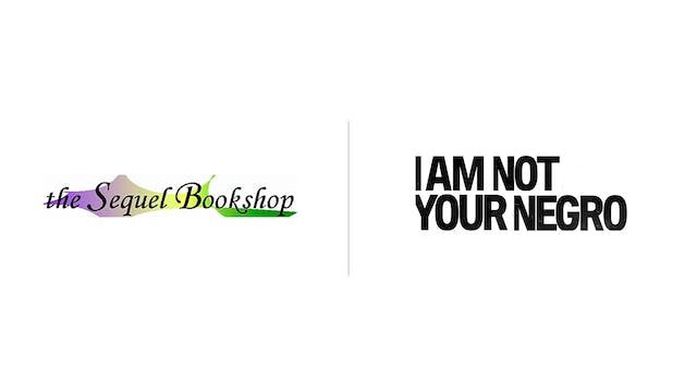 I Am Not Your Negro - The Sequel Bookshop