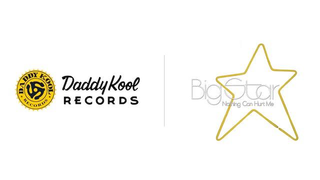 Big Star - Daddy Kool Records