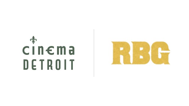 RBG - Cinema Detroit