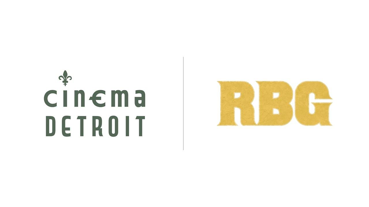 RBG - Cinema Detroit