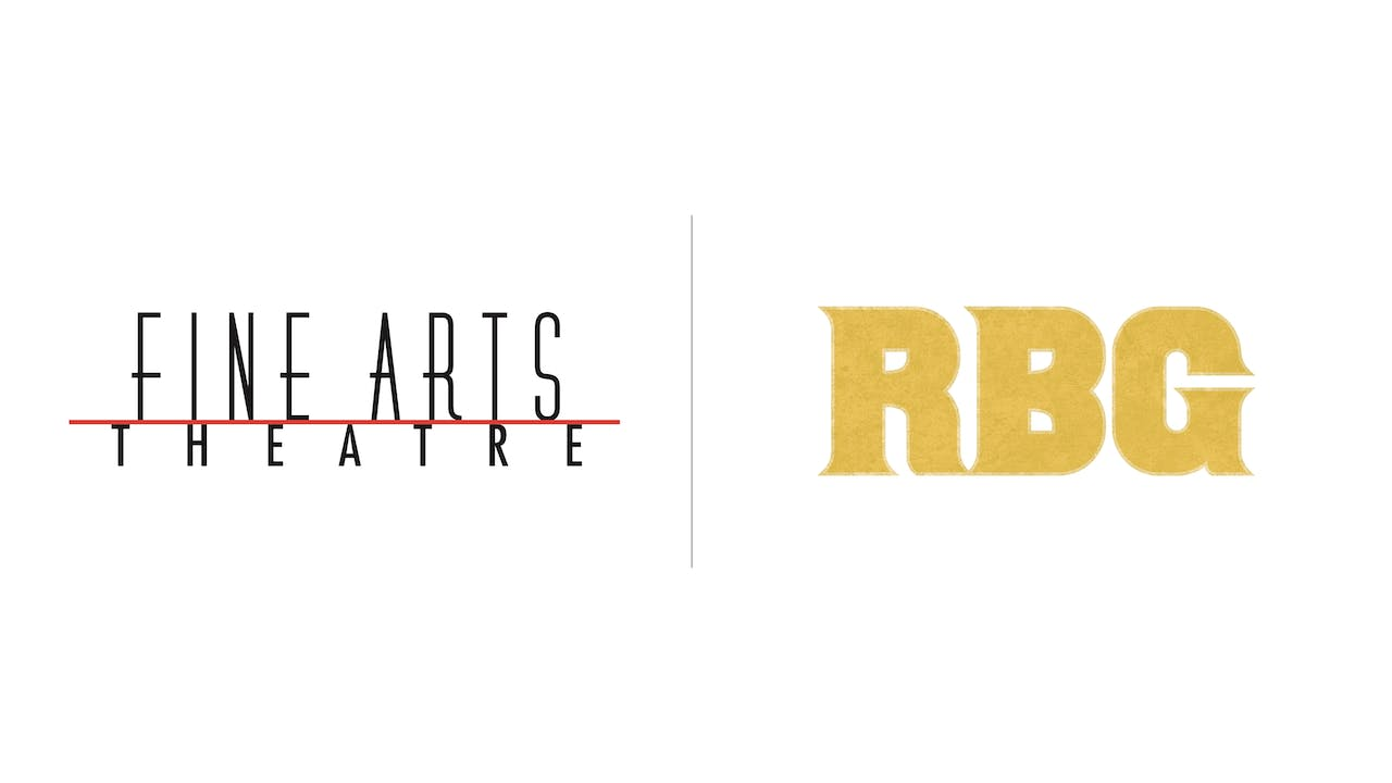 RBG - Fine Arts Theatre