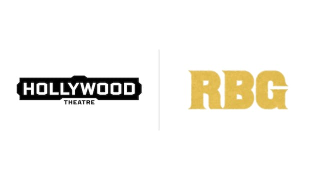 RBG - Hollywood Theatre