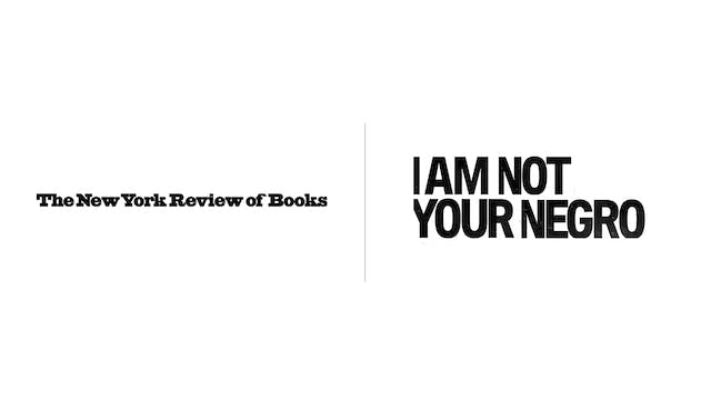 I Am Not Your Negro - The New York Review of Books