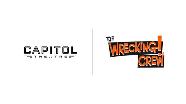 Wrecking Crew - The Whiting & Capitol Theatre