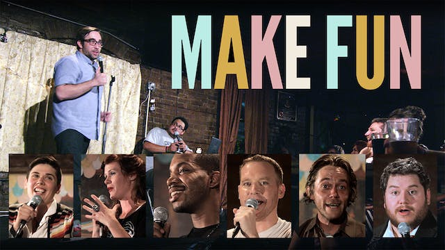 Make Fun: Building An Independent Comedy Scene