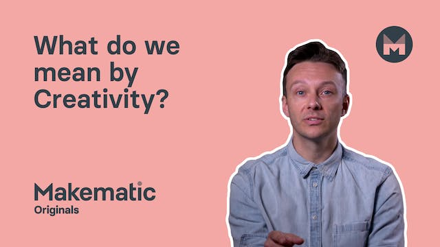 What do we mean by Creativity?