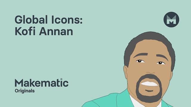 2. Kofi Annan: Understanding Global Issues