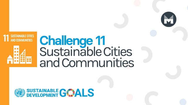 Challenge 11: Sustainable Cities and Communities