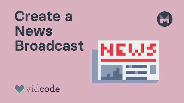 Create a News Broadcast