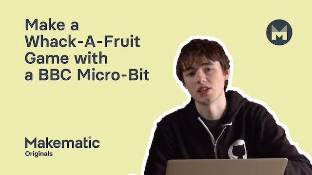 Make a Whack-A-Fruit Game with a BBC Micro-Bit