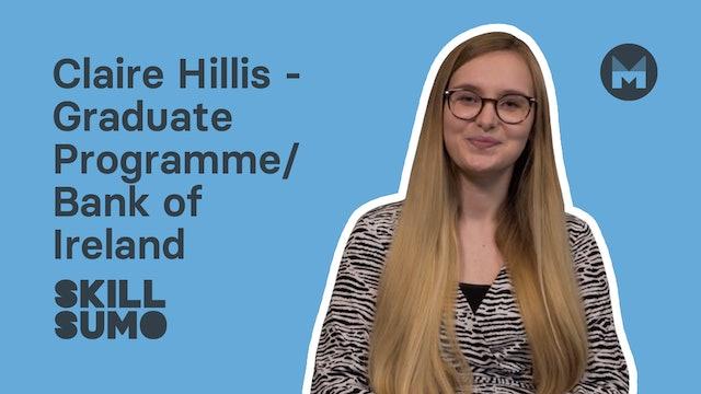 Claire Hillis - Graduate Programme | Bank Of Ireland