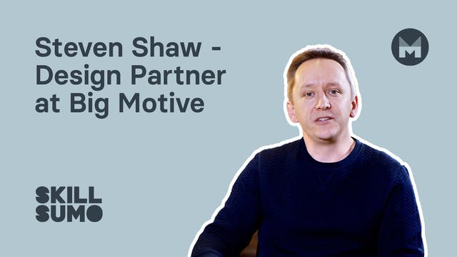 Steven Shaw - Design Partner at Big M...