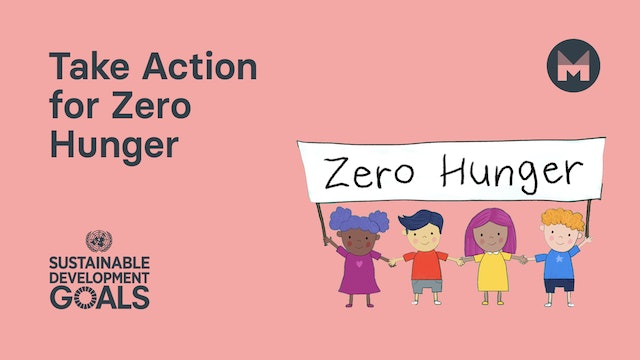 1. Take Action for Zero Hunger (Ages 5 - 11)
