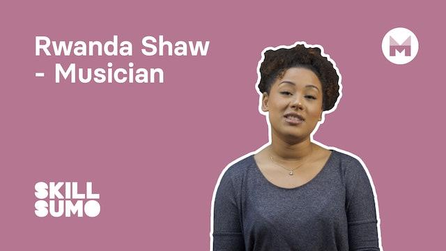 Rwanda Shaw - Musician
