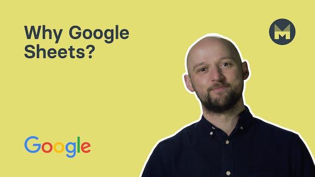 1. Why Google Sheets?