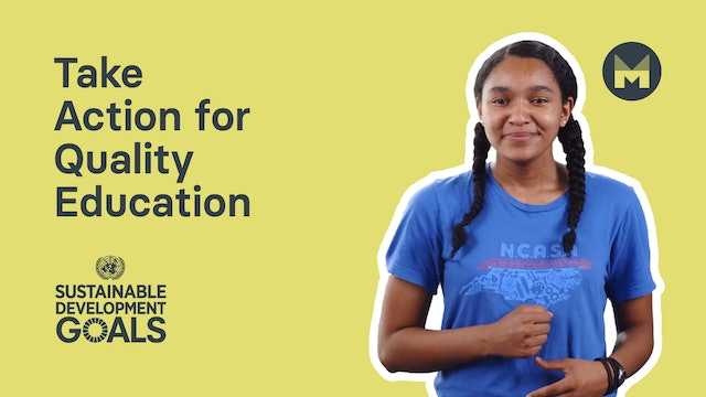Take Action for Quality Education (Ages 11 - 17)