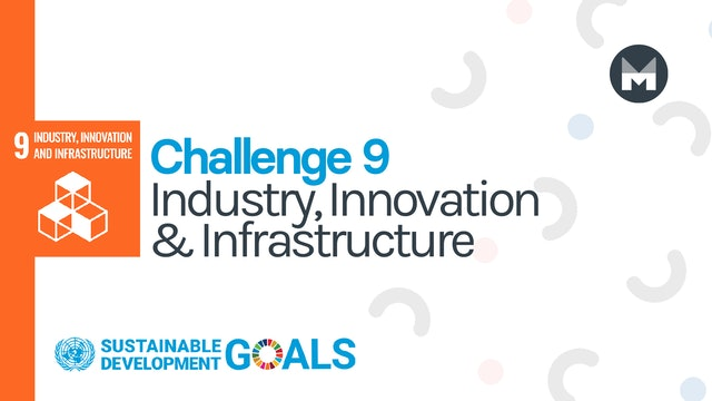 Challenge 9: Industry, Innovation and Infrastructure