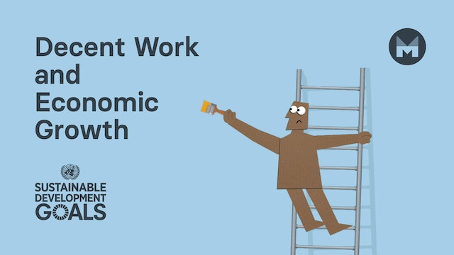 Global Goal 8: Decent Work and Economic Growth (Ages 11 - 17)