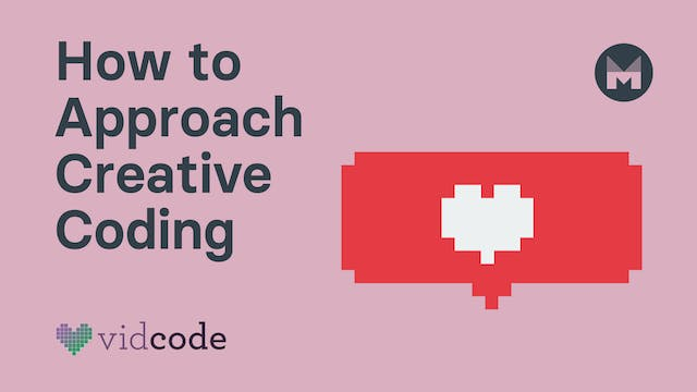 How to Approach Creative Coding