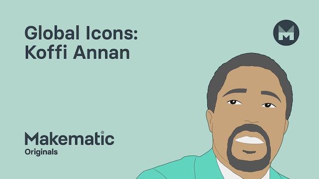 2. Koffi Annan: Understanding Global Issues