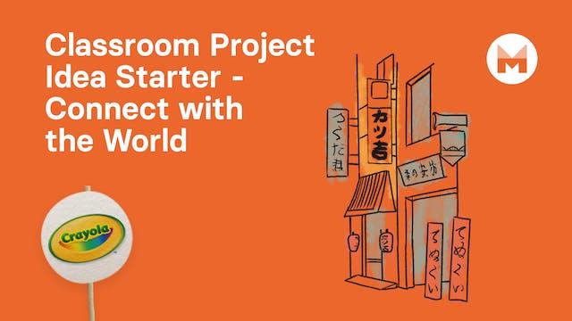 13. Classroom Project Idea Starter - ...