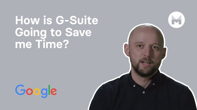 10. How is G-Suite Going to Save me T...