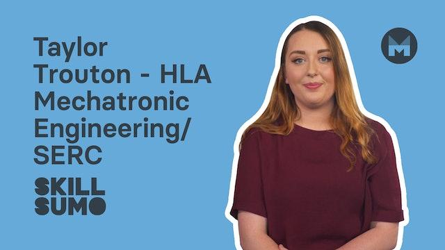 Taylor Trouton - HLA Mechatronic Engineering | SERC