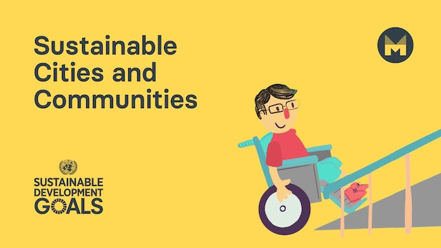 Global Goal 11: Sustainable Cities and Communities (Ages 5 - 11)