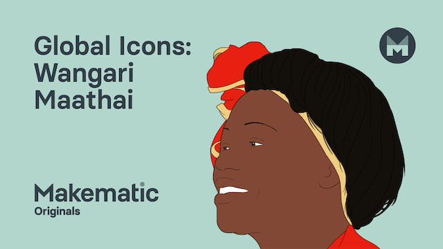7. Wangari Maathai: Global Mindedness