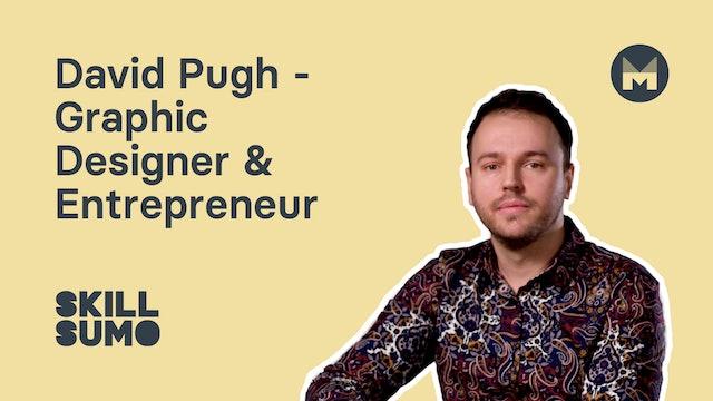 David Pugh - Graphic Designer & Entrepreneur
