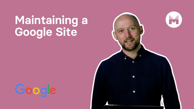 10. Maintaining a Google Site