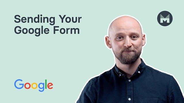 5. Sending Your Google Form