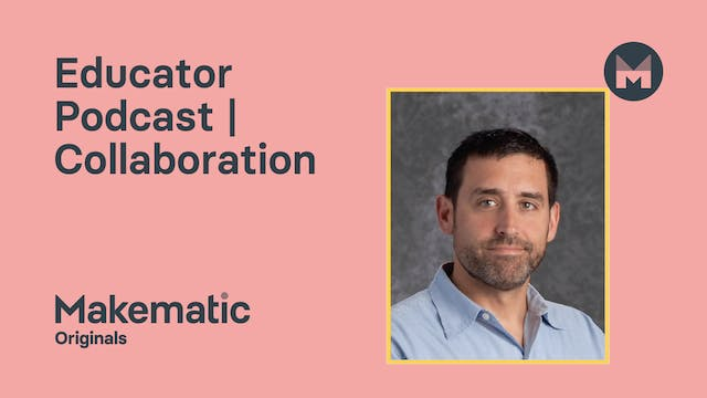 Educator Podcast | Collaboration