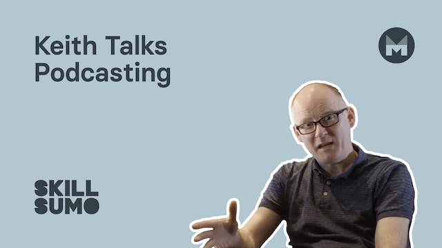 Keith talks podcasting