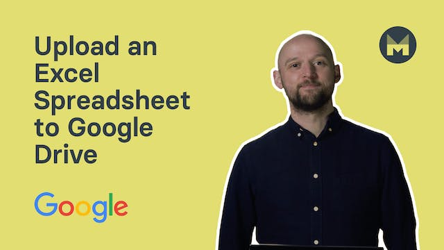 3. Upload and Excel Spreadsheet to Google Drive