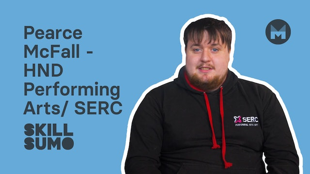 Pearce McFall - HND Performing Arts | SERC