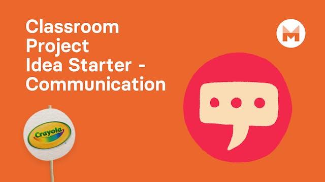 7. Classroom Project Idea Starter - C...