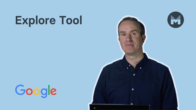10. Explore Tool