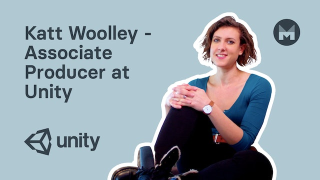 Katt Woolley - Associate Producer at Unity