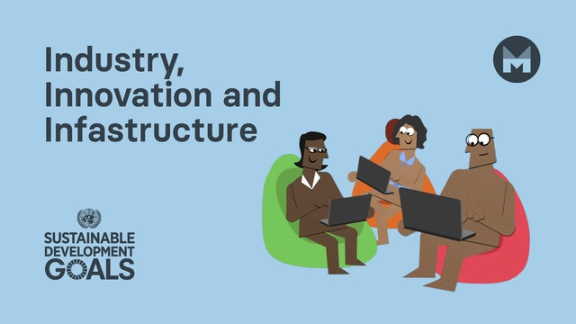 9. Global Goal 9: Industry, Innovation and Infrastructure (Ages 11 - 17)