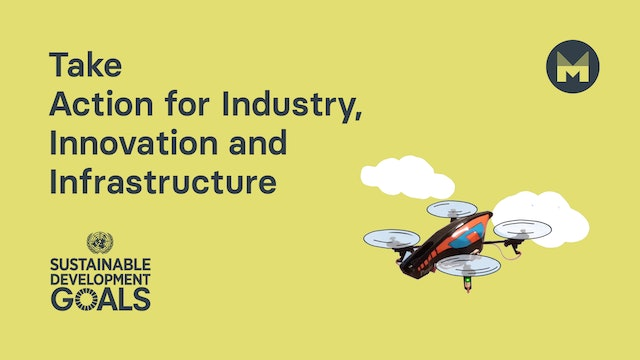 6. Take Action for Industry, Innovation and Infrastructure (Ages 11 - 17)