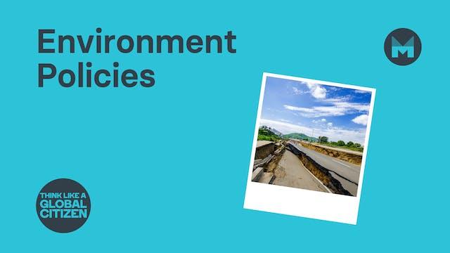 Environment Policies