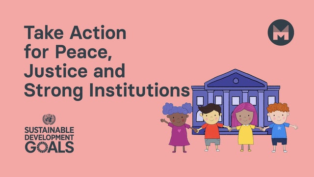Take Action for Peace, Justice and Strong Instiutions (Ages 5 - 11)