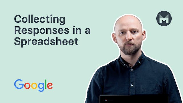 9. Collecting Responses in a Spreadsheet