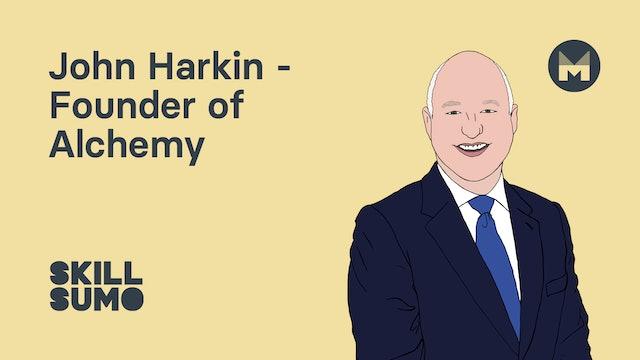 John Harkin - Founder of Alchemy