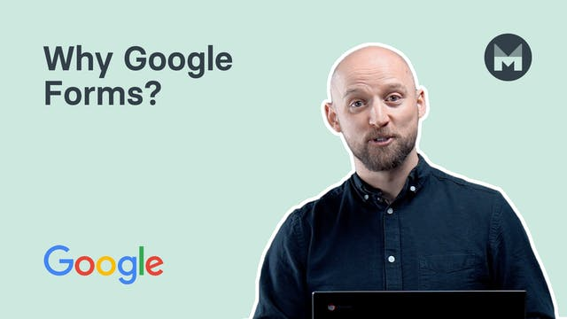 1. Why Google Forms?