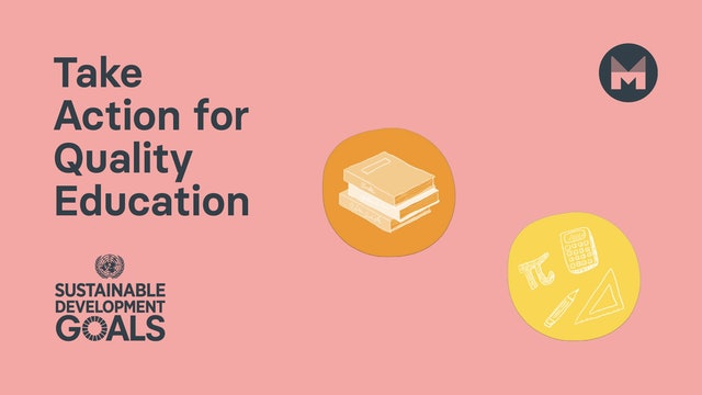 12. Take Action for Quality Education (Ages 5 - 11)
