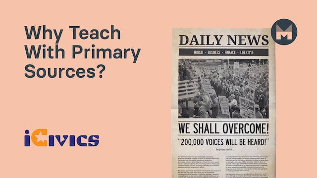 2. Why Teach with Primary Sources?
