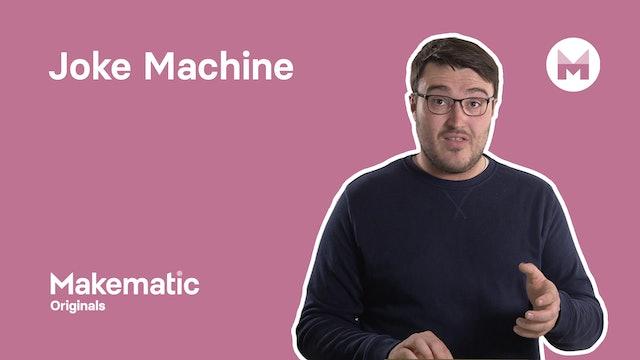 29. Joke Machine